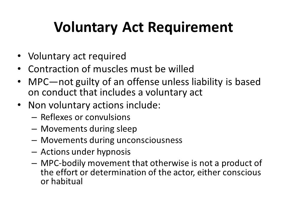 Voluntary Act Requirement