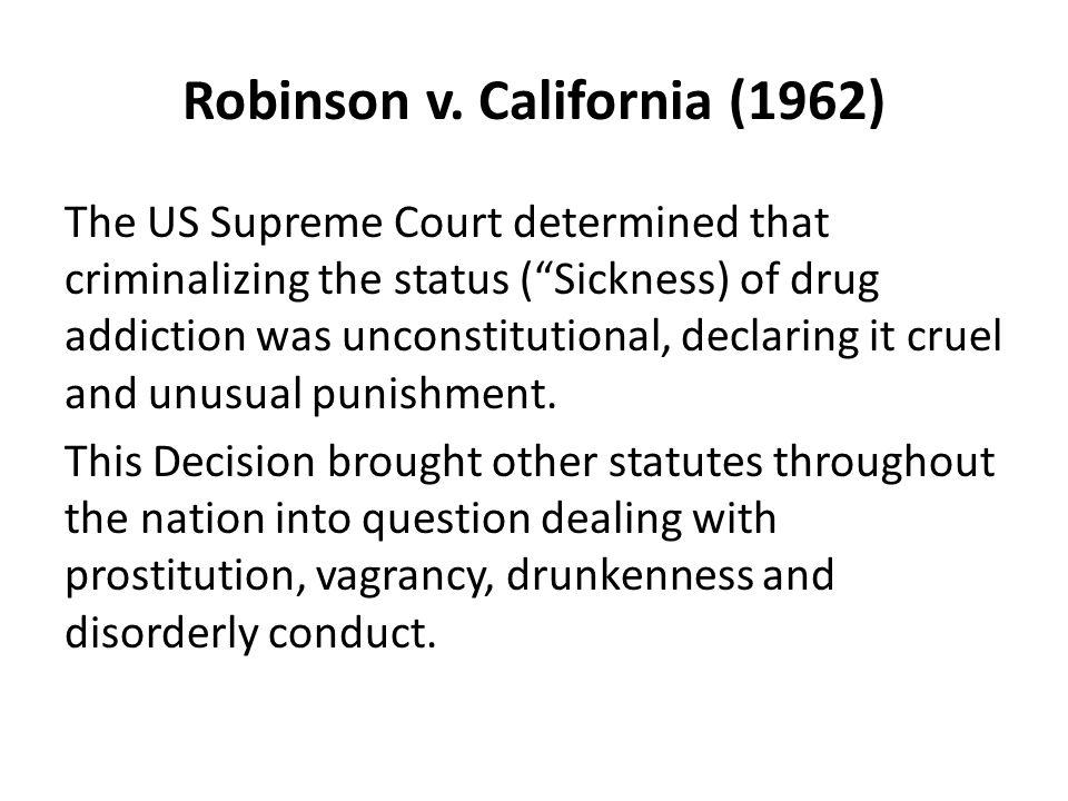 Robinson v. California (1962)