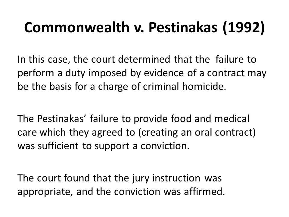 Commonwealth v. Pestinakas (1992)