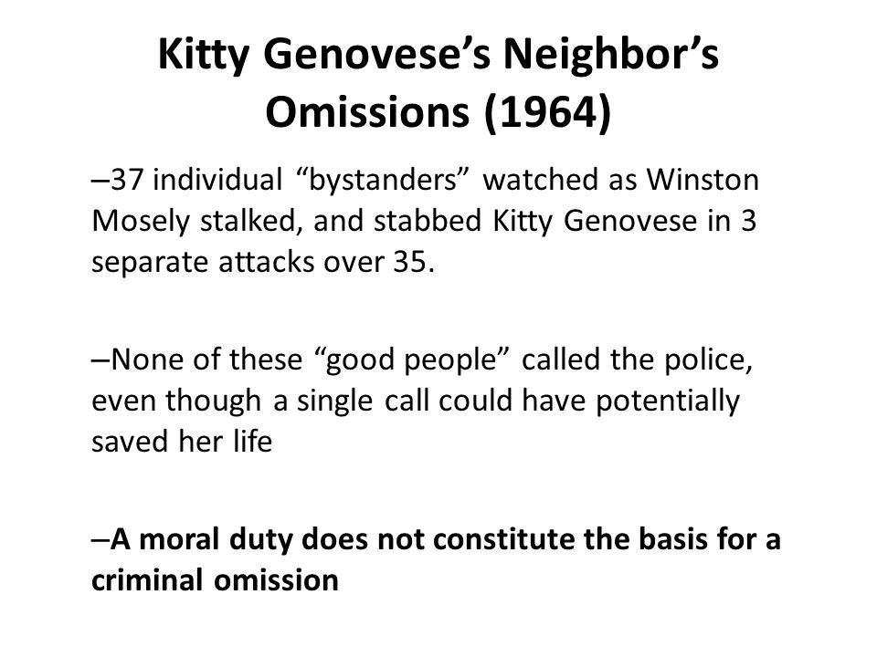 Kitty Genovese's Neighbor's Omissions (1964)