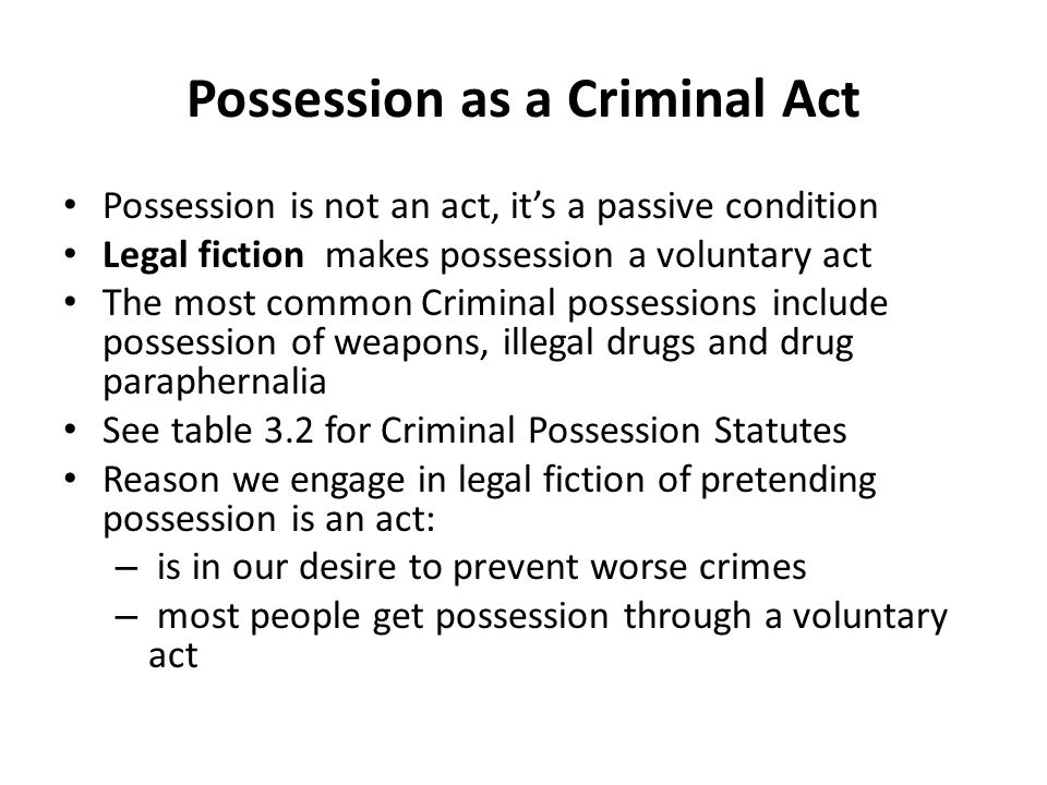 Possession as a Criminal Act