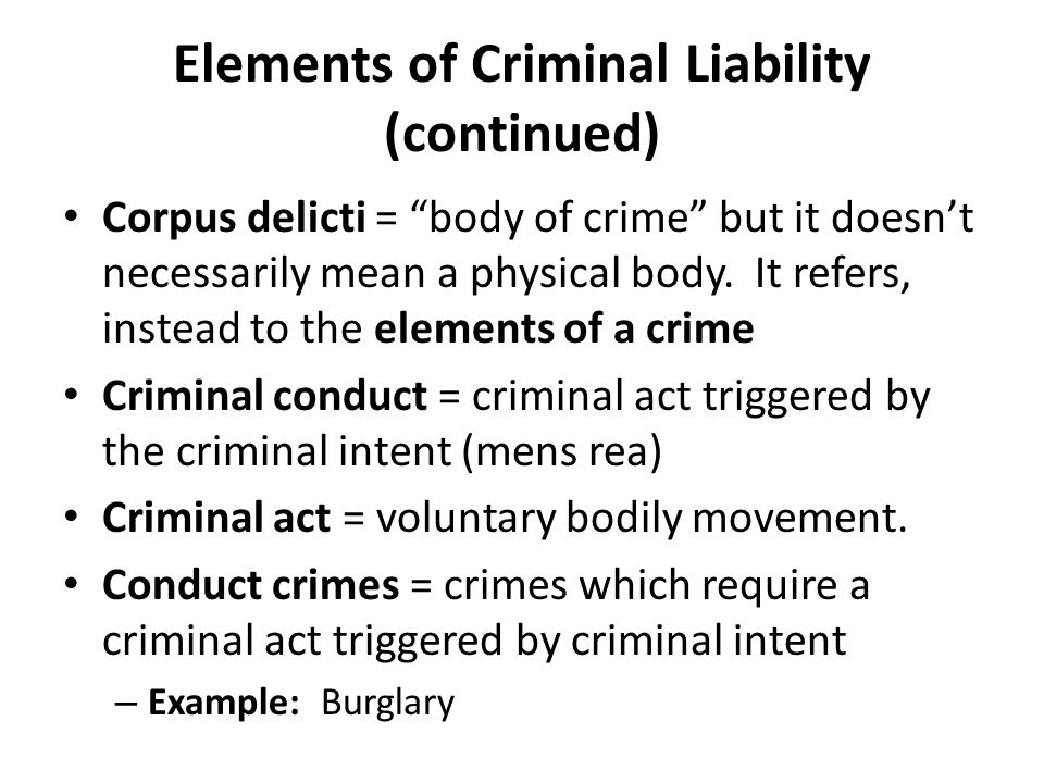 Elements of Criminal Liability (continued)