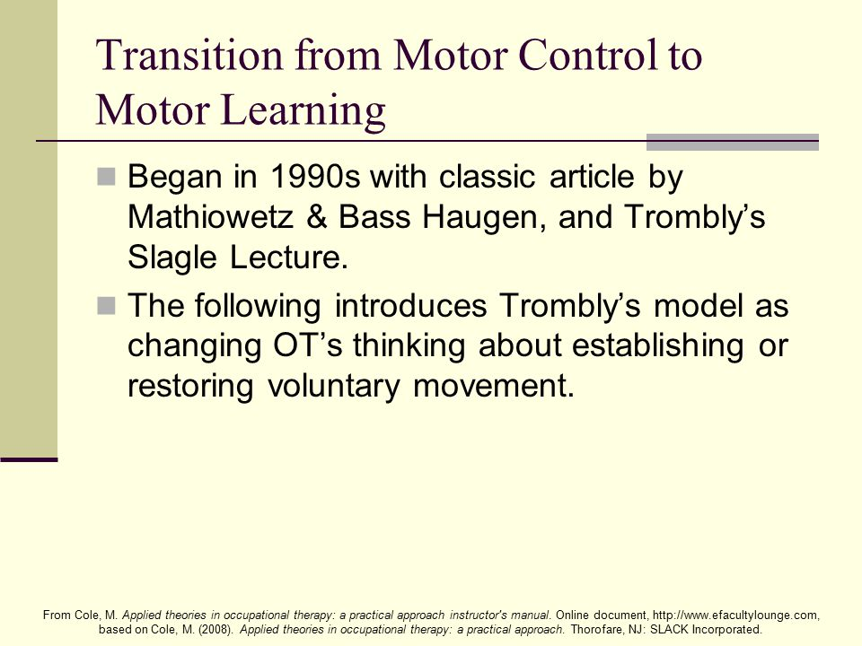 Transition from Motor Control to Motor Learning