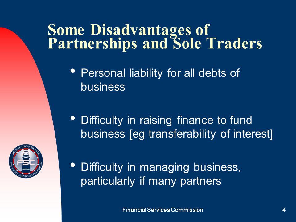 Some Disadvantages of Partnerships and Sole Traders