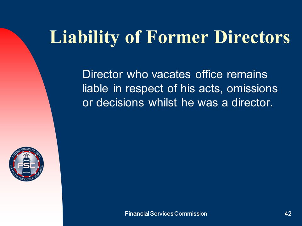 Liability of Former Directors