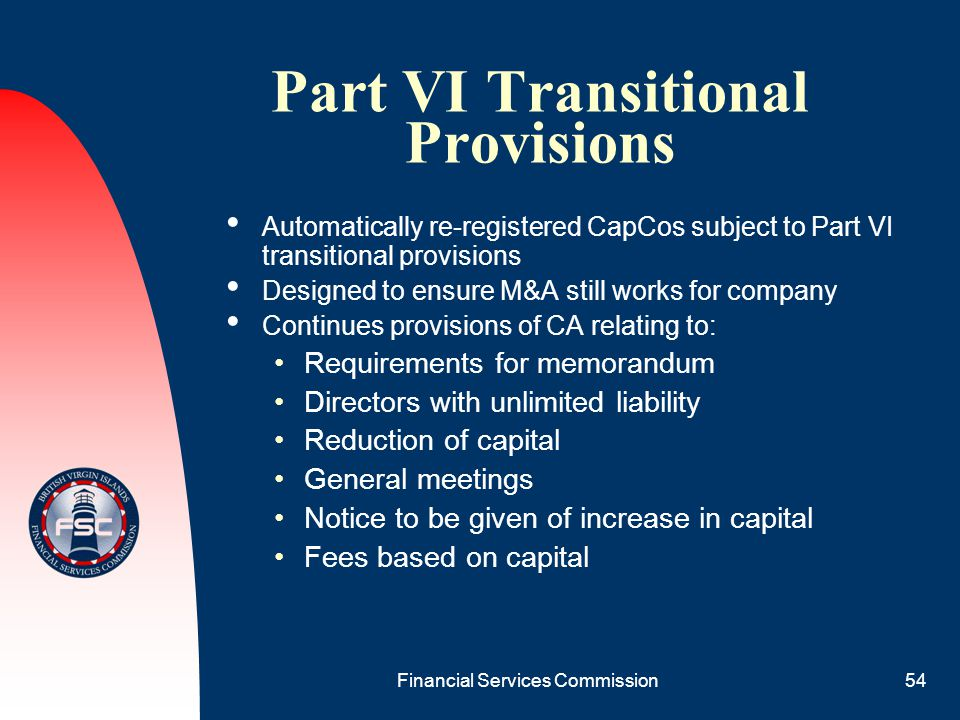 Part VI Transitional Provisions