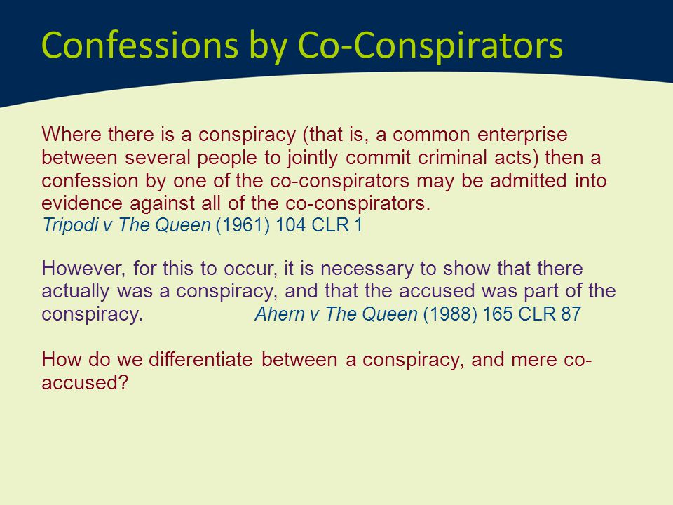 Confessions by Co-Conspirators