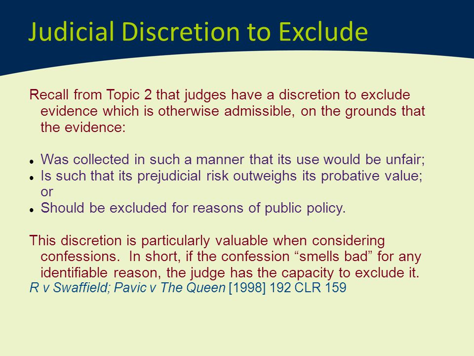 Judicial Discretion to Exclude