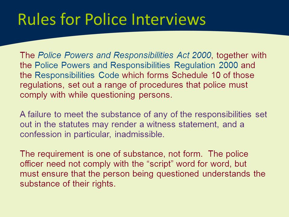 Rules for Police Interviews