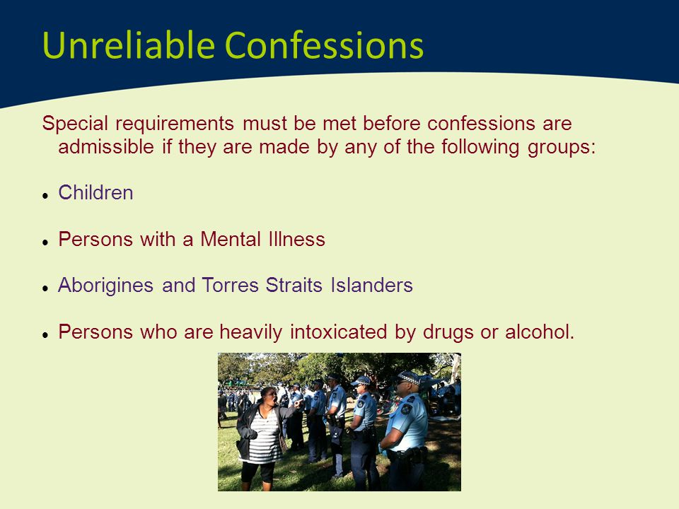 Unreliable Confessions