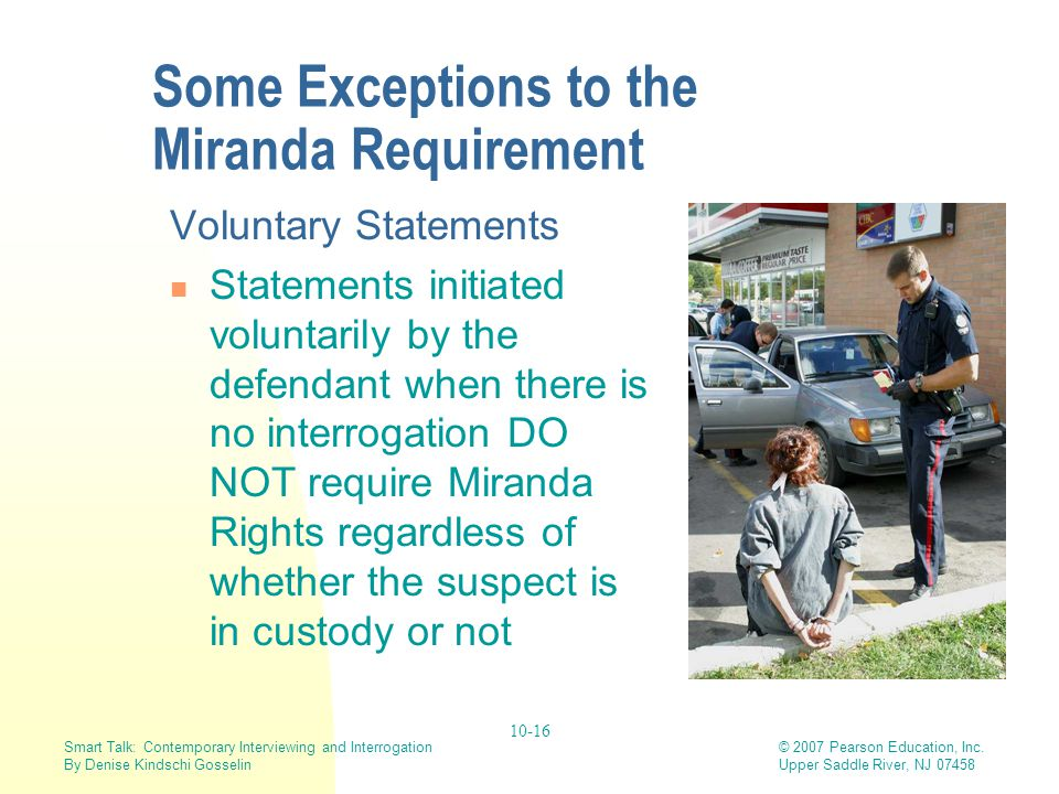 Some Exceptions to the Miranda Requirement