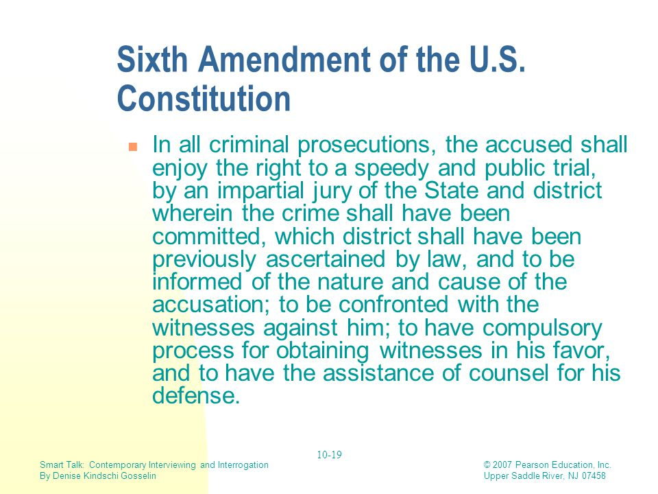Sixth Amendment of the U.S. Constitution