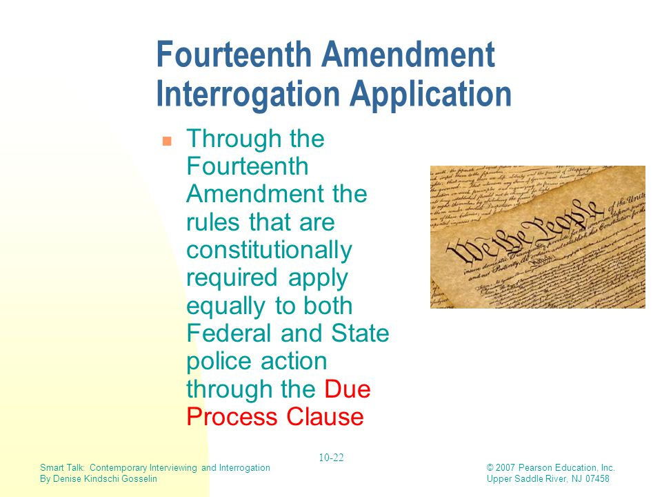 Fourteenth Amendment Interrogation Application
