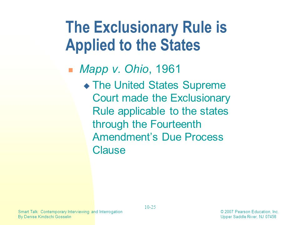 The Exclusionary Rule is Applied to the States
