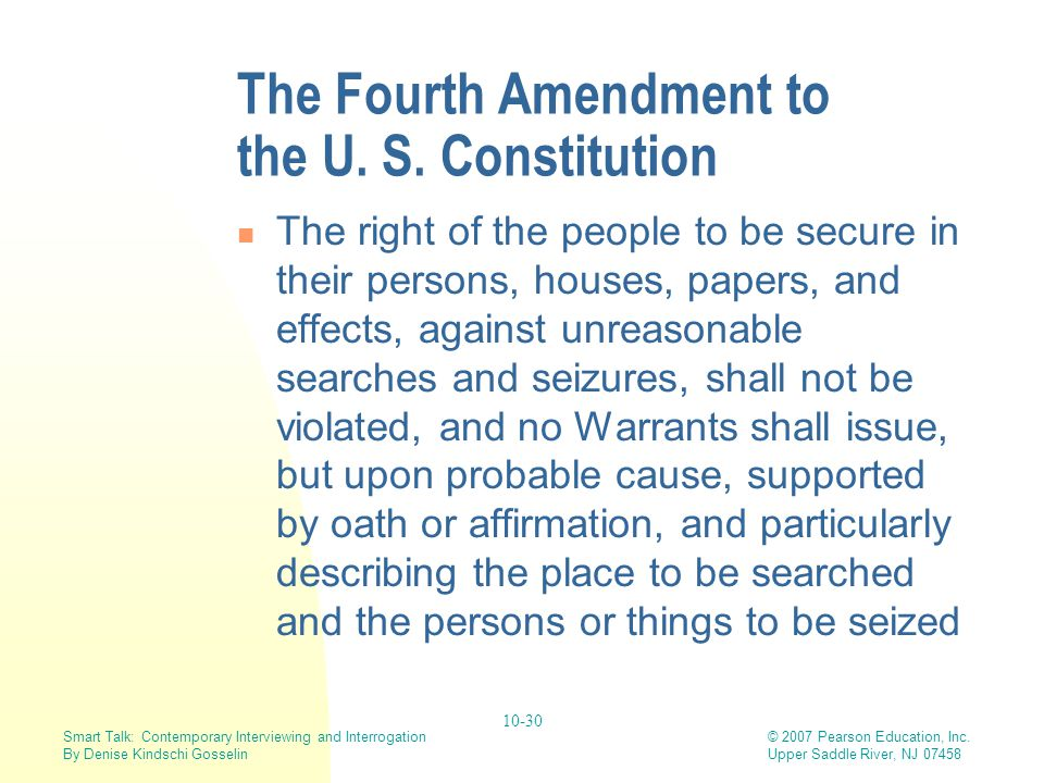 The Fourth Amendment to the U. S. Constitution