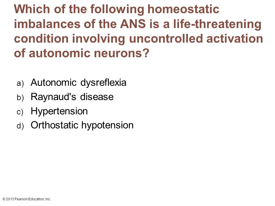 Which of the following homeostatic imbalances of the ANS is a life-threatening condition involving uncontrolled activation of autonomic neurons
