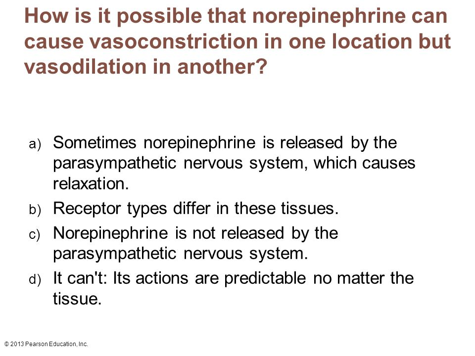How is it possible that norepinephrine can cause vasoconstriction in one location but vasodilation in another