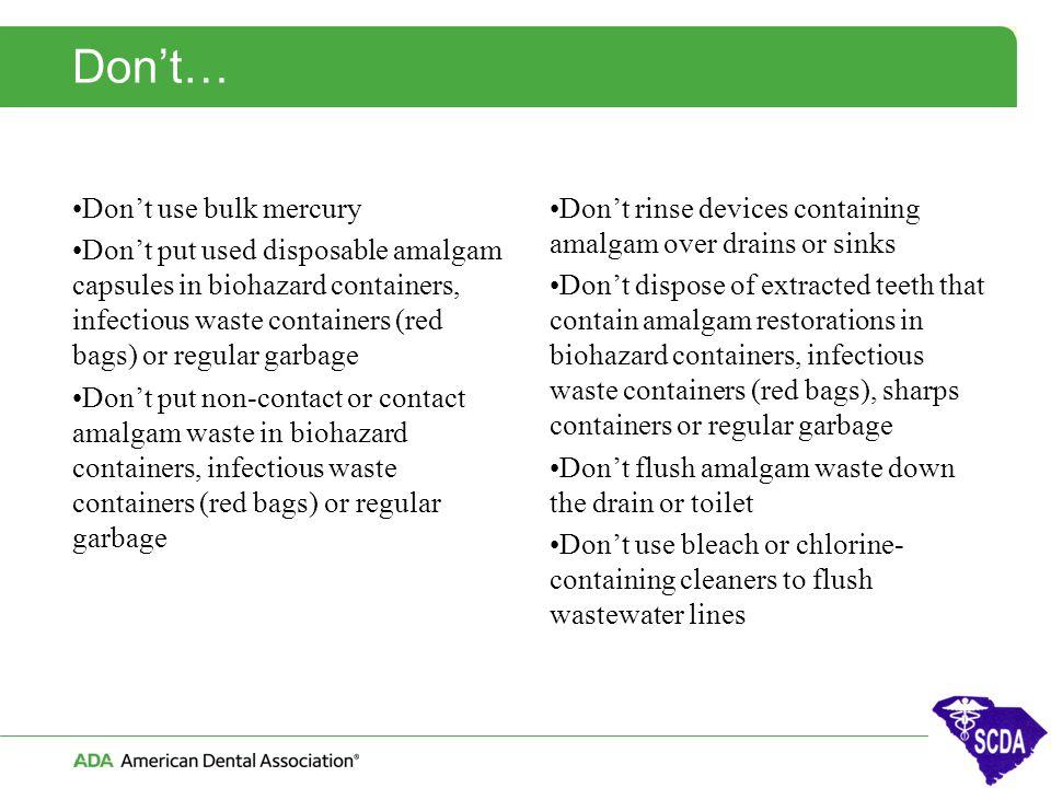 Don't… Don't use bulk mercury
