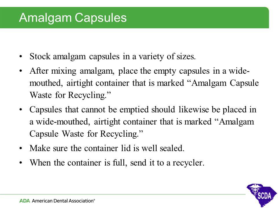 Amalgam Capsules Stock amalgam capsules in a variety of sizes.