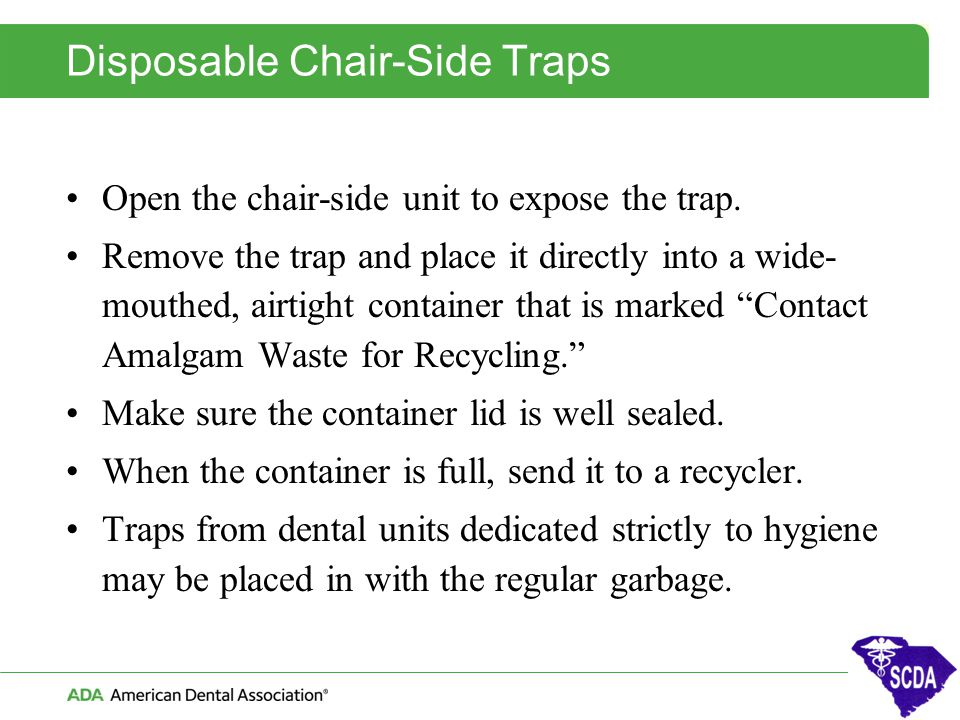 Disposable Chair-Side Traps