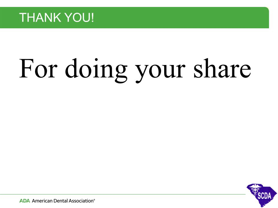 THANK YOU! For doing your share