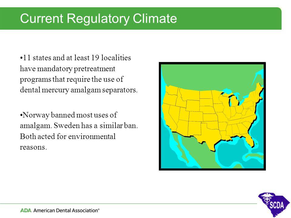 Current Regulatory Climate