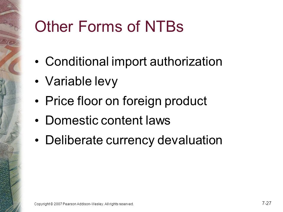 Other Forms of NTBs Conditional import authorization Variable levy