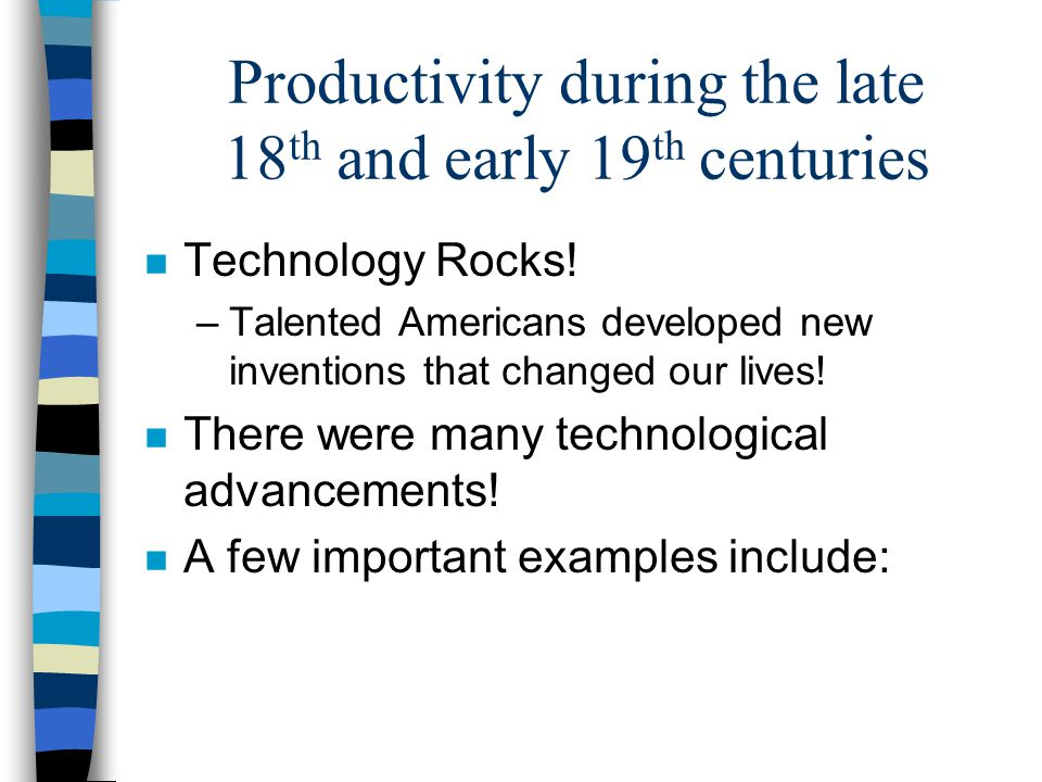 Productivity during the late 18th and early 19th centuries