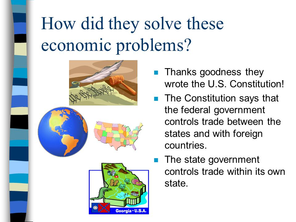 How did they solve these economic problems