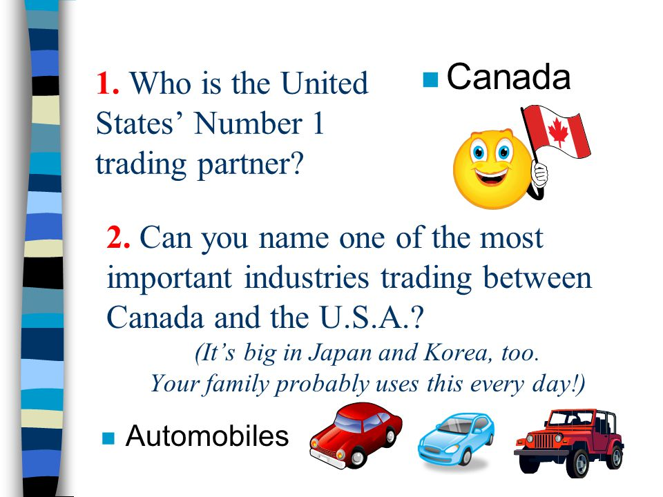 1. Who is the United States' Number 1 trading partner