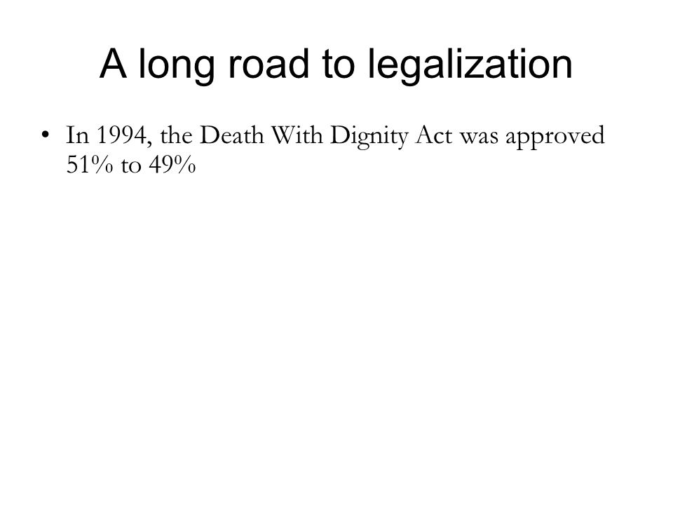 A long road to legalization