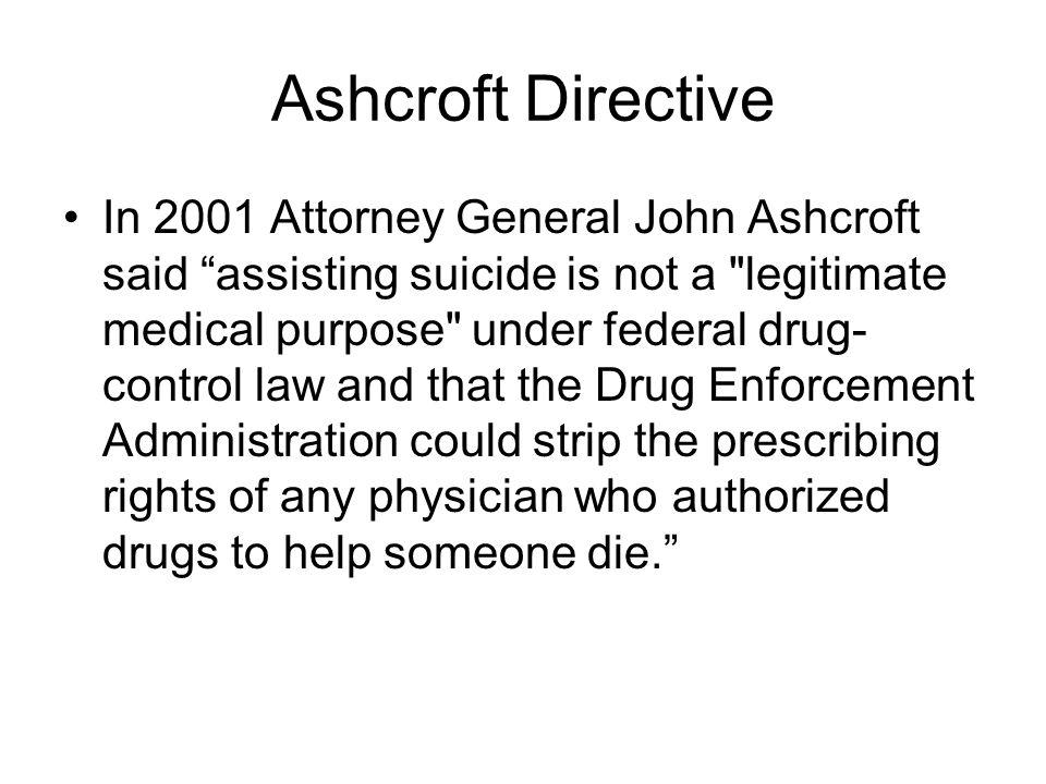 Ashcroft Directive