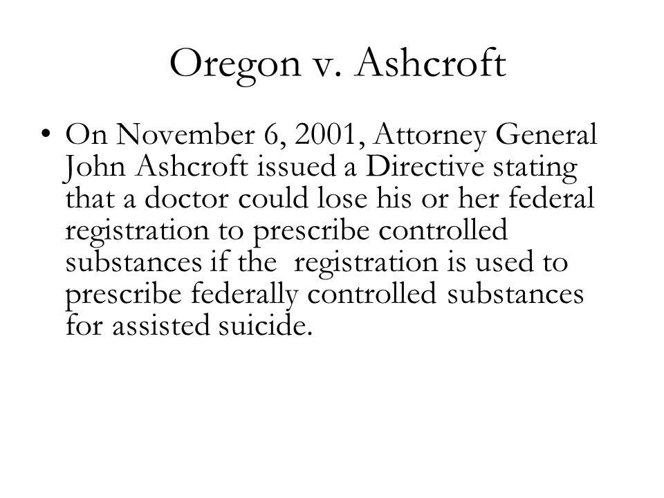 Oregon v. Ashcroft