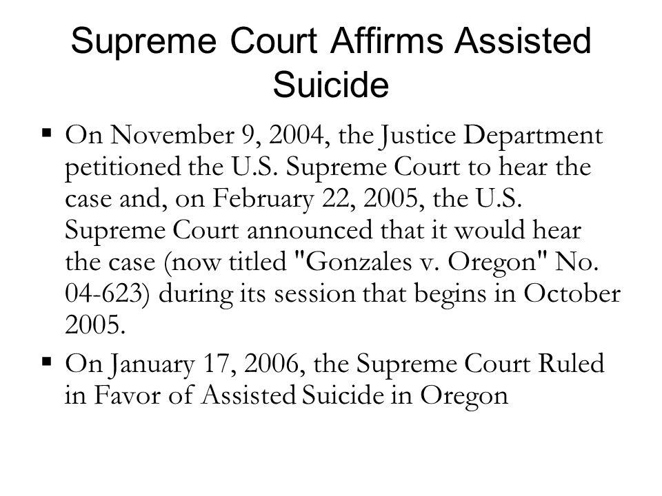 Supreme Court Affirms Assisted Suicide