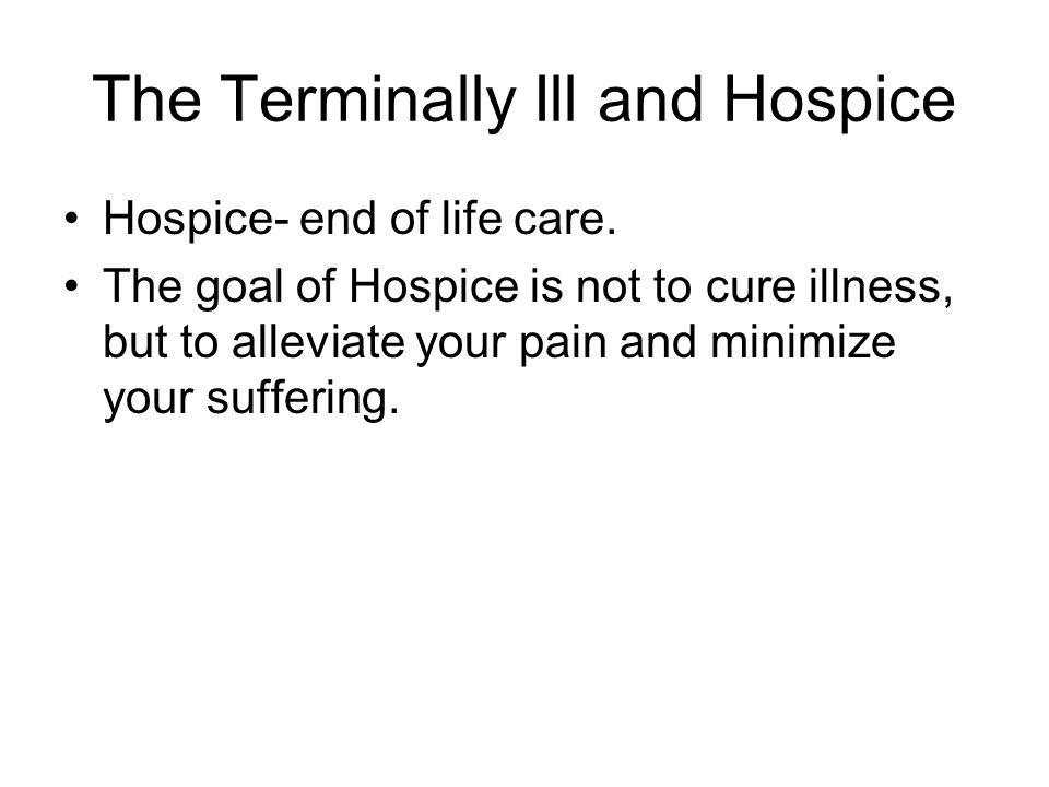 The Terminally Ill and Hospice