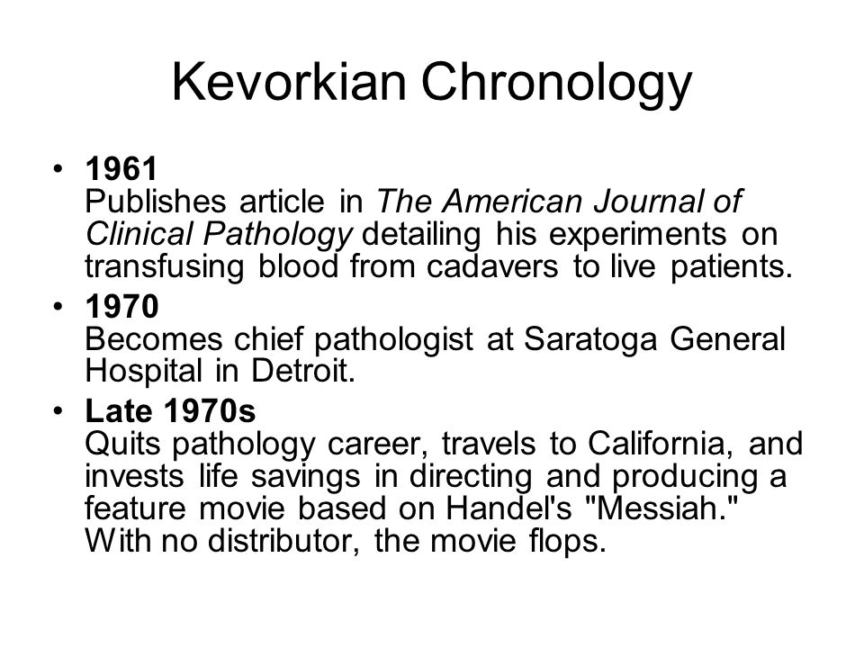 Kevorkian Chronology