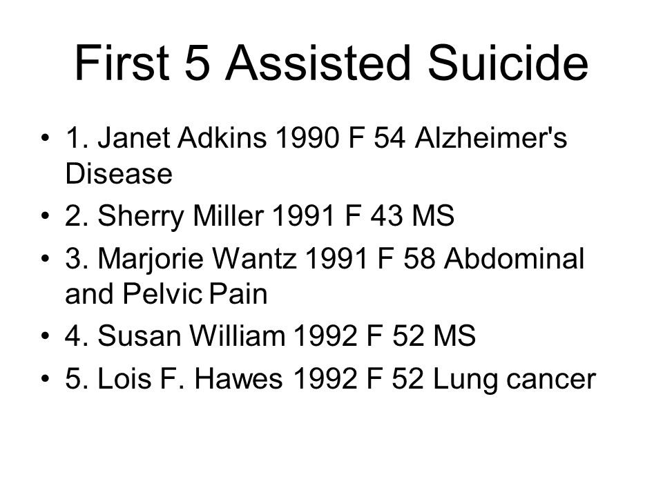 First 5 Assisted Suicide