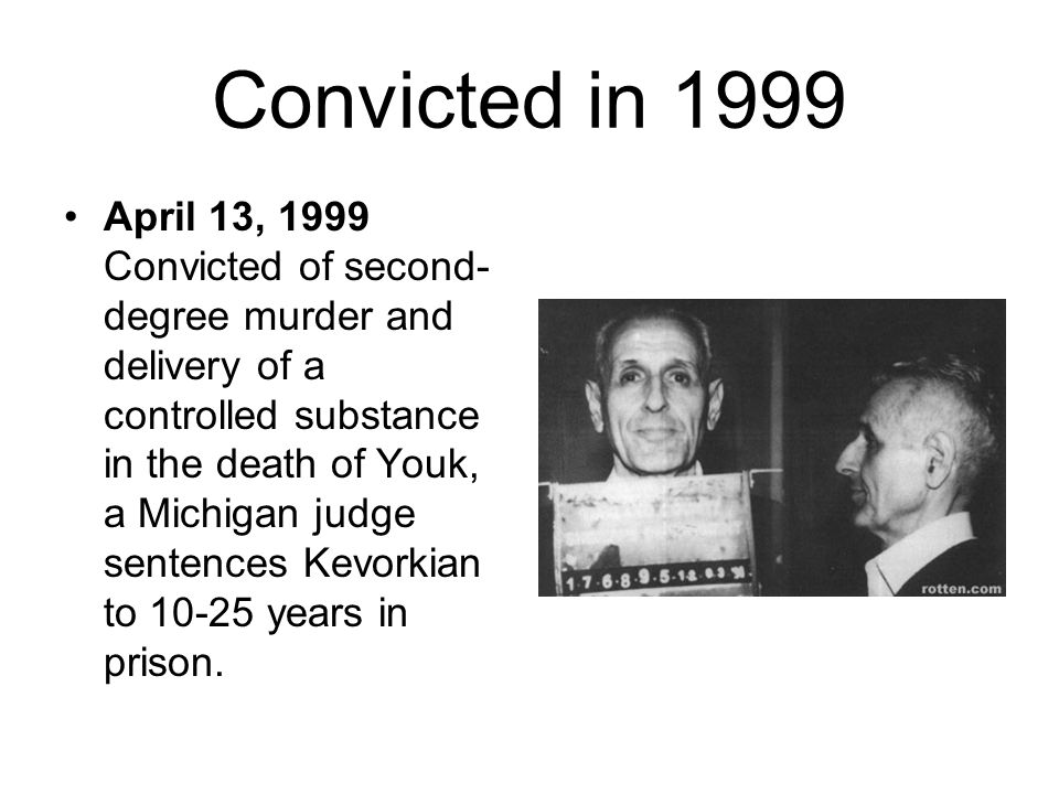 Convicted in 1999