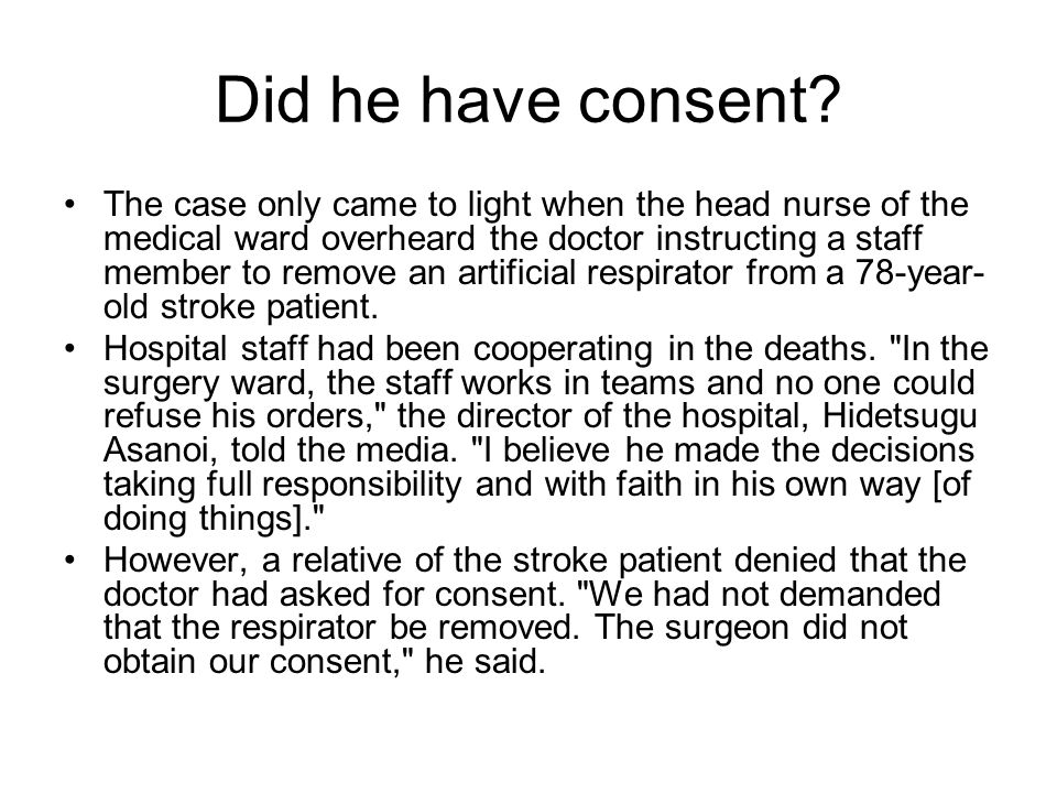 Did he have consent