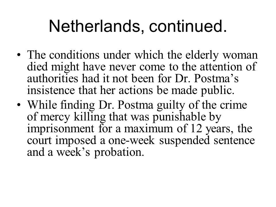 Netherlands, continued.