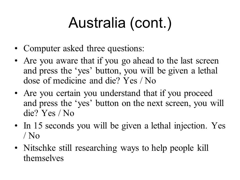 Australia (cont.) Computer asked three questions: