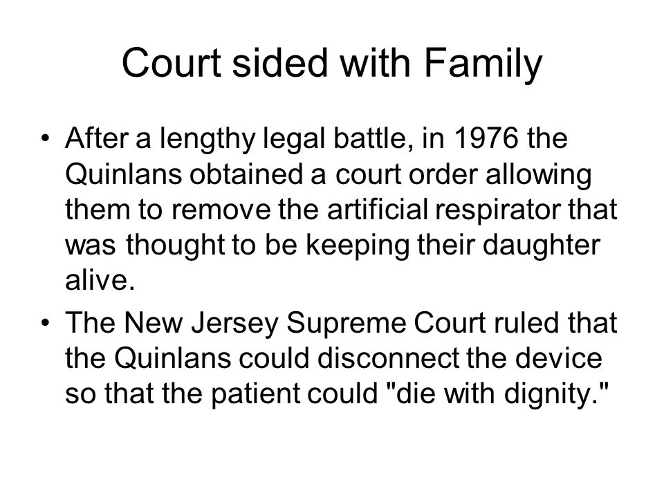 Court sided with Family