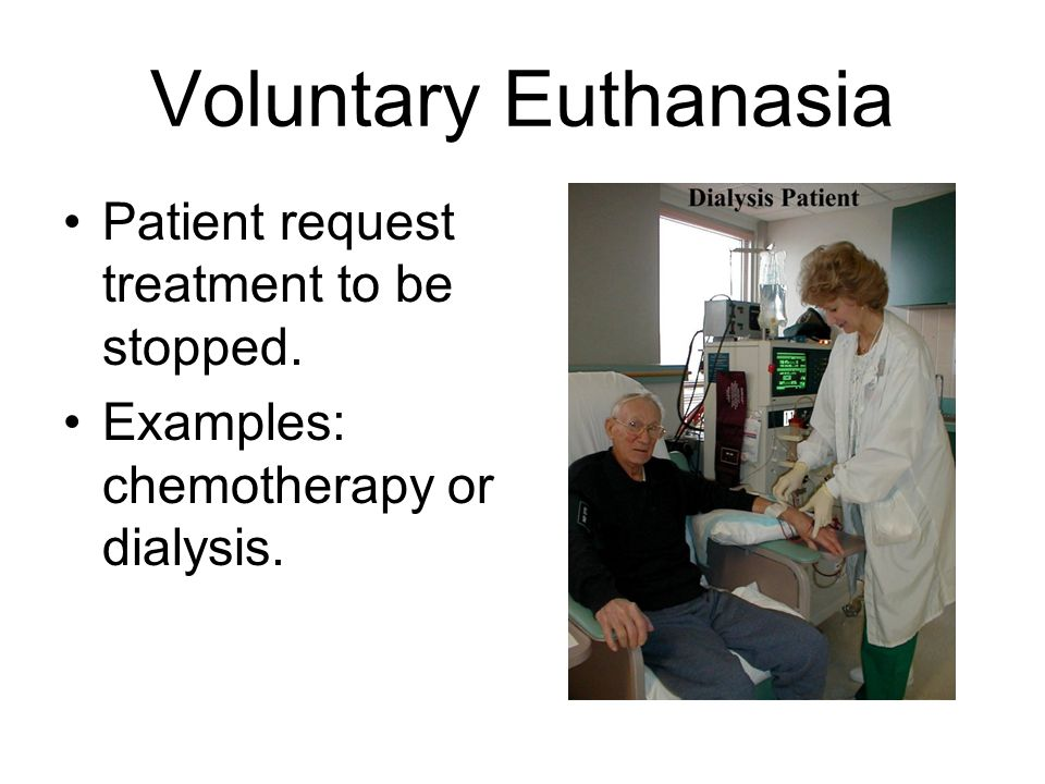Voluntary Euthanasia