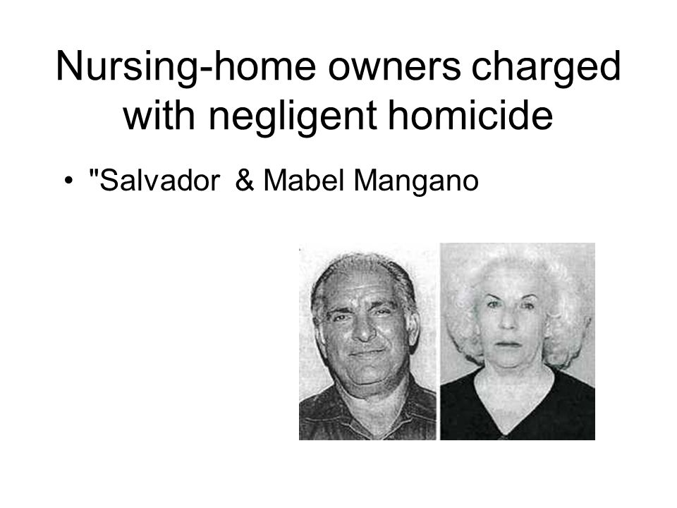 Nursing-home owners charged with negligent homicide