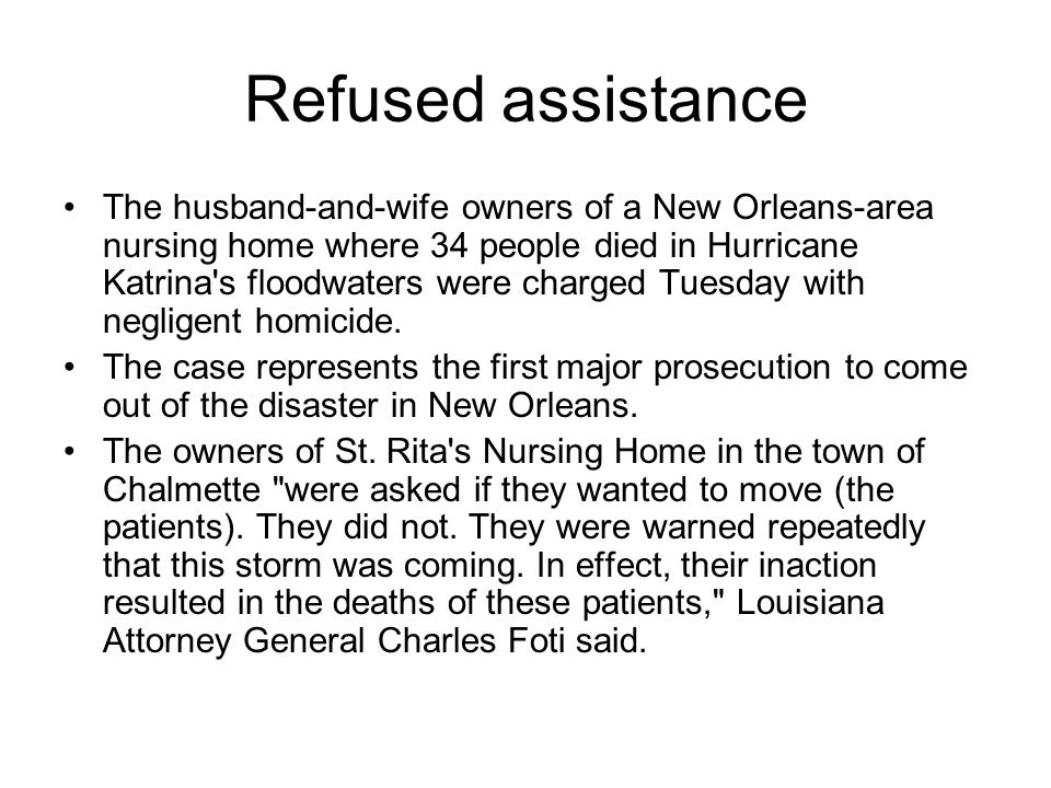 Refused assistance
