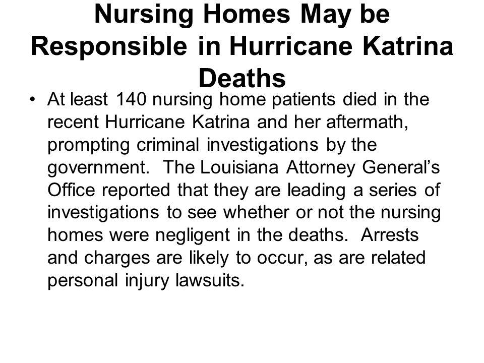 Nursing Homes May be Responsible in Hurricane Katrina Deaths