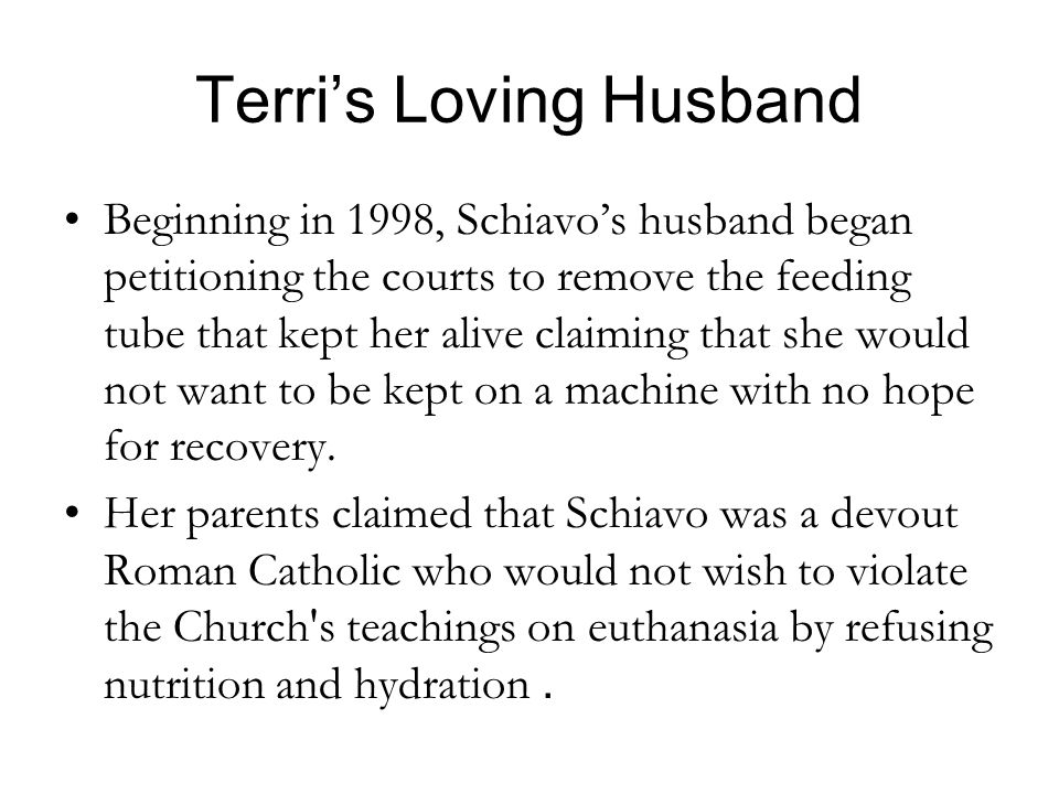 Terri's Loving Husband