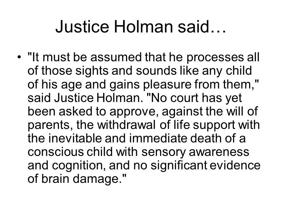 Justice Holman said…