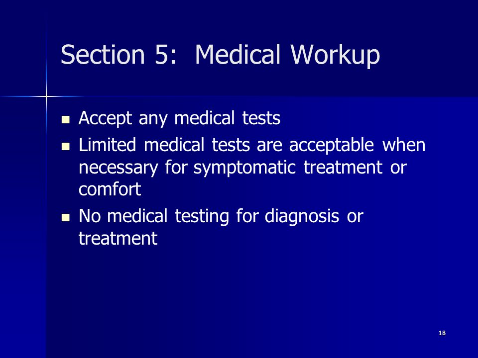 Section 5: Medical Workup