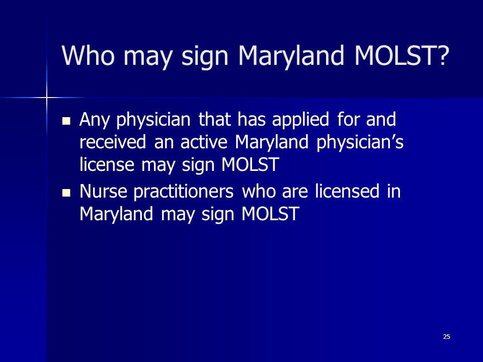 Who may sign Maryland MOLST